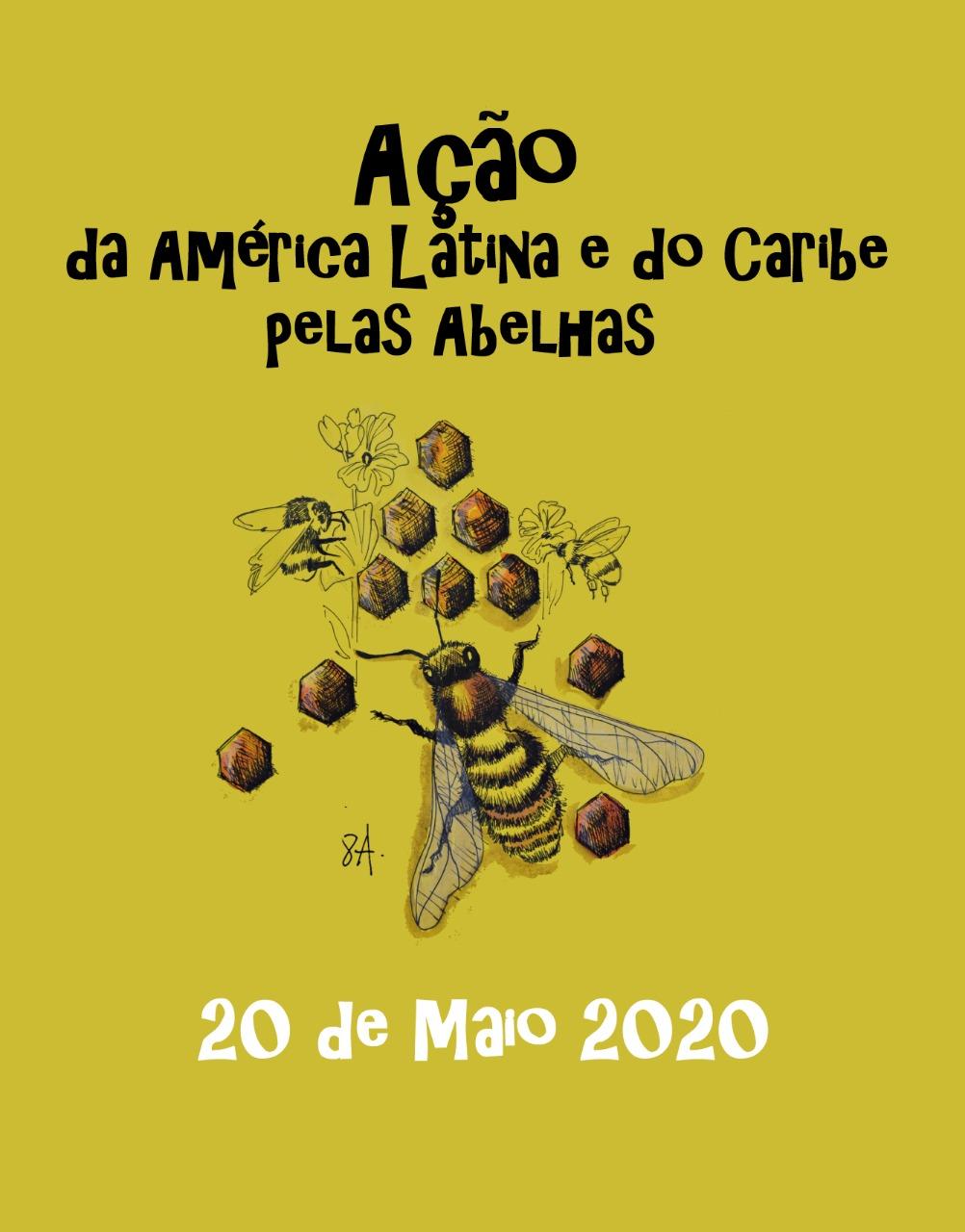 Ir para  <p><big>Expediente: A&ccedil;&atilde;o da Am&eacute;rica Latina e Caribe pelas abelhas.</big></p>  <p><big>Data: 20 de maio de 2020 - Quarta- feira, 20:00hs (Hor&aacute;rio de...